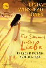 Falsche Küsse - echte Liebe (German Edition)