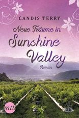 Neue Träume in Sunshine Valley: Familiensaga
