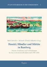 Handel, Händler und Märkte in Bamberg