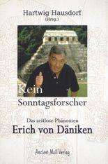 Kein Sonntagsforscher: Das zeitlose Phänomen Erich von Däniken