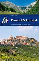 Piemont & Aostatal Reiseführer Michael Müller Verlag: Individuell reisen mit vielen praktischen Tipps (MM-Reiseführer)