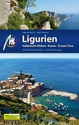 Ligurien Reiseführer Michael Müller Verlag: Italienische Riviera, Genua, Cinque Terre (MM-Reiseführer)
