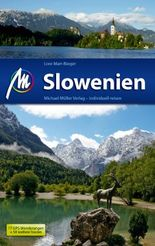 Slowenien Reiseführer Michael Müller Verlag