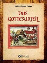 Das Gottesurteil: Historischer Roman