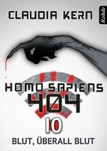Homo Sapiens 404 Band 10: Blut, überall Blut