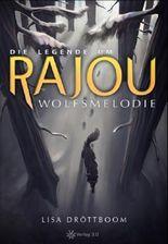 Die Legende um Rajou