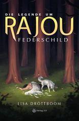 Die Legende um Rajou - Federschild