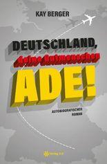 Deutschland, deine Gutmenschen ade