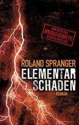Elementarschaden: Thriller (Edition 211)