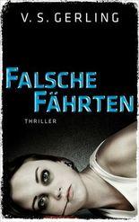Falsche Fährten: Thriller (Edition 211)