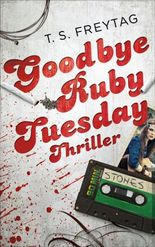 Goodbye Ruby Tuesday: Thriller (Edition 211)