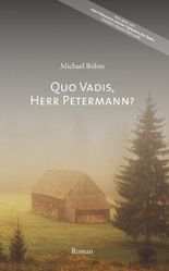 Quo vadis, Herr Petermann?
