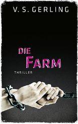 Die Farm: Thriller (EDITION 211 / Krimi, Thriller, All-Age)
