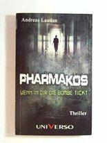 PHARMAKOS - Wenn in dir die Bombe tickt