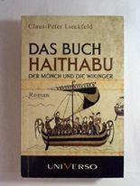 Das Buch Haithabu - Der Mönch und die Wikinger - 1. Buch
