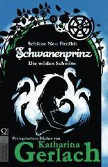 Schwanenprinz - Die wilden Schwäne