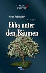 Ebba unter den Bäumen