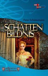 Schattenbildnis: Die Schrecken von Sahlburg, Band 3, Fantastikserie