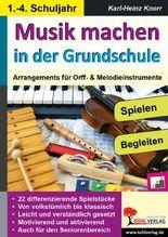 Musik machen in der Grundschule
