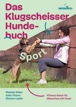 Das Klugscheisser-Hundebuch Sport