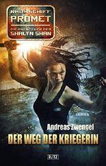 Raumschiff Promet - Die Abenteuer der Shalyn Shan 16: Der Weg der Kriegerin