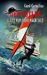 Der Butler 03: Der Butler surft von Föhr nach Sylt