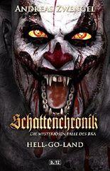 Schattenchronik 05 - HELL-GO-LAND