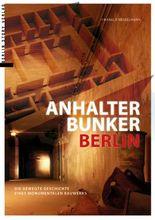 Anhalter Bunker Berlin