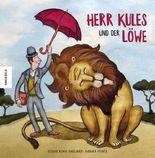 Herr Kules und der Löwe