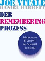 Der Remembering Prozess