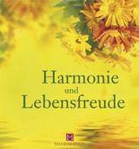 Harmonie und Lebensfreude