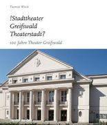 !Stadttheater Greifswald Theaterstadt?