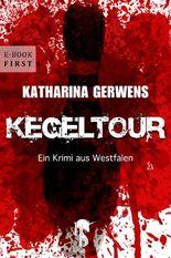 Kegeltour: Ein Krimi aus Westfalen