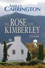 Die Rose von Kimberley