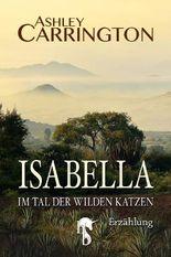 Isabella – Im Tal der wilden Katzen