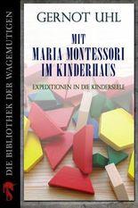 Mit Maria Montessori im Kinderhaus