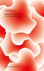 Molekulares Rot: Theorie für das Anthropozän
