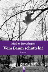 Vom Baum schütteln?: Roman
