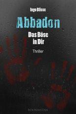 Abbadon: Das Böse in Dir. Thriller