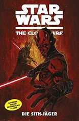 Star Wars: The Clone Wars (zur TV-Serie), Bd. 13: Die Sith-Jäger (Star Wars - The Clone Wars)