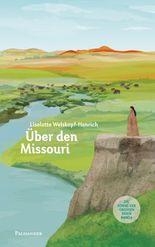 Über den Missouri
