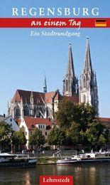 Regensburg an einem Tag