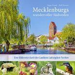 Mecklenburgs wundervoller Südwesten