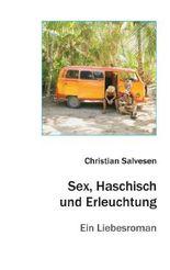Sex, Haschisch und Erleuchtung