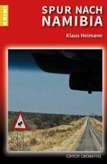 Spur nach Namibia (Krimi 23)