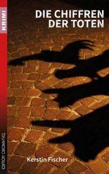 Die Chiffren der Toten (Krimi 46)