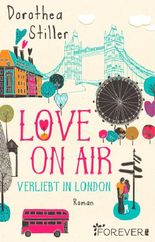Love on Air - Verliebt in London