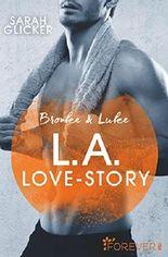 Brooke & Luke - L.A. Love Story: Roman (Pink Sisters 3)