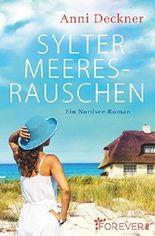 Sylter Meeresrauschen: Ein Nordsee-Roman