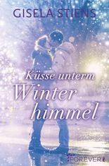Küsse unterm Winterhimmel